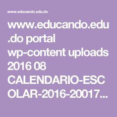 www.educando.edu.do portal wp-content uploads 2016 08 CALENDARIO-ESCOLAR-2016-20017-web2.pdf