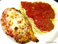 Chicken Parmesan - An Easy Company Feast - 101 Cooking For Two