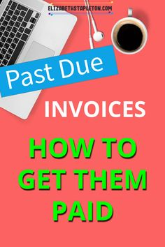 Still waiting to get that past due invoice paid? This post will walk you through step by step what to do when you're not paid on time. Web Business, Business Entrepreneur, Business Tips, Business Accounting, Tips Online, Online Careers, Online Business Opportunities, Online Work From Home, Earn More Money