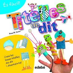 Curto, Rosa M. TITELLES DE DIT. Edebé, 2014. Conte, Infants, Cgi, Toe, Create, Short Stories, Books, Blue Prints, Originals