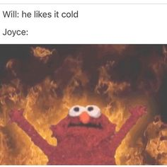 Joyce honestly does remind me of Elmo though