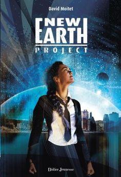 Découvrez New Earth Projet de David Moitet sur Booknode, la communauté du livre