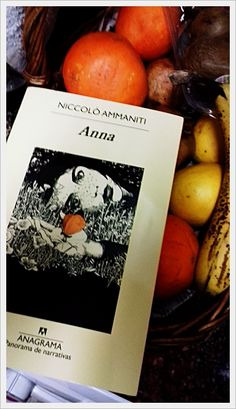 Una portada siempre merece una foto especial sólo para ella. De Anika Entre Libros. ANNA, de Niccolò Ammaniti. Si quieres saber más del libro, reseña en Anika Entre Libros: www.anikaentrelibros.com