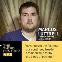"Read former Navy SEAL and ""Lone Survivor"" author Marcus Luttrell's Third Century NRA issue here: http://home.nra.org/pdf/thirdcenturynra_marcusluttrell_feb18.pdf"