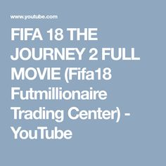 Giving Him Oral, Journey 2, A 17, Fifa, Vehicle, 18th, Youtube, Movies, Films