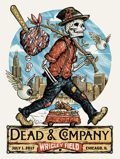 'Poster Dead Company, July 2017 Wrigley Field chicago' Poster by Grateful Dead Tattoo, Grateful Dead Poster, Love Posters, Band Posters, Music Posters, Screen Print Poster, Poster Prints, Caricatures, Wrigley Field Chicago