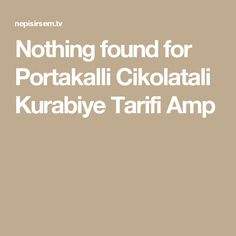 Nothing found for Portakalli Cikolatali Kurabiye Tarifi Amp