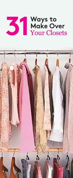 Closets can be the bane of your existence. Steal some ideas from those pictured here.