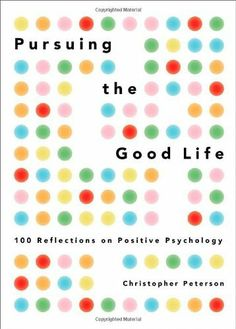 Pursuing the Good Life: 100 Reflections on Positive Psychology by Christopher Peterson, a great overview of the challenges and opportunities the science of positive psychology faces as it grows up. http://www.amazon.com/gp/product/0199916357/ref=as_li_qf_sp_asin_il_tl?ie=UTF8&camp=1789&creative=9325&creativeASIN=0199916357&linkCode=as2&tag=happpeopflou-20