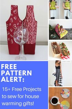 FREE PATTERN ALERT: 15+ Free Projects to sew for house warming gifts!