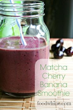 Matcha Cherry Banana Smoothie: 1 tsp matcha green tea powder, 2 tsp warm water, 1/2 C almond milk, 1/2 C greek yogurt, 1/2 C frozen banana, 1 tsp chia or hemp seeds, 1/2 C pitted cherries - Mix matcha with water and add to blender/processor with remaining ingr. Blend/process until smooth.