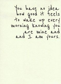 Love quotes for Him good morning Love is one the most important and powerful thing in this world that keeps us together, lets cherish love and friendship with these famous love quotes and sayings Now Quotes, Cute Quotes, Quotes To Live By, Baby Quotes, You Are Mine Quotes, My Love Quotes, Love Quotes For Boyfriend, Girlfriend Quotes, Message To Husband