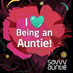 Truth!! Being an Auntie is a very important job almost as important as being a mommy :)
