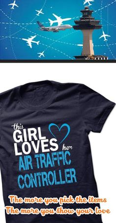 If you a/an AIR TRAFFIC CONTROLLER, this shirt is a MUST HAVE