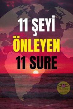 ŞU 11 ŞEYİ ENGELLEYEN, KURAN'DAN 11 SURE Allah Islam, Image Title, Quran, Islamic Quotes, Prayers, Religion, Faith, Life, Dress