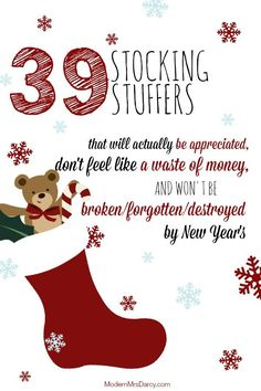 39 stocking stuffer ideas that will actually be appreciated, don't feel like a waste of money, and won't be broken/destroyed/forgotten by New Years.