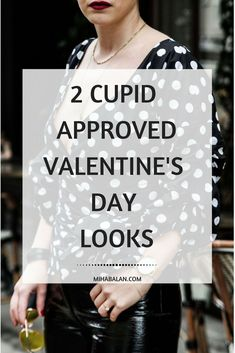 2 Valentine's Day Outfit Ideas