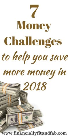 7 Money Challenges to help you save more money in 2018   Money Challenge   Save money   52-week challenge   $5000 money challenge   $10000 money challenge   Money management   Budgeting   Money challenges for millennials