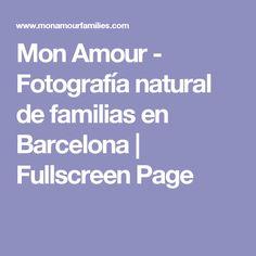 Mon Amour - Fotografía natural de familias en Barcelona | Fullscreen Page