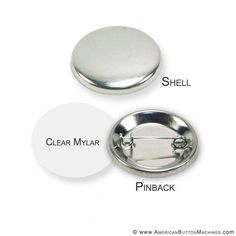 "Complete set includes 1 1/4"" Shell, Mylar and Pinback. 250pcs/26.95"