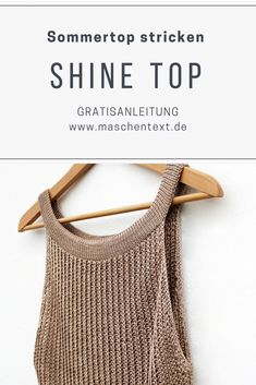 Knitting instructions: Knit tank top for summer maschentext.de, Knit tank top: Elegant look and sustainable materials - this summer top gets its silky sheen from the flattering blend of cotton and viscose. Knitting Blogs, Easy Knitting, Knitting Patterns, Knitted Bags, Knitted Blankets, Big Knit Blanket, Big Knits, Knitted Tank Top, Baby Sweaters