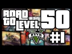 GTA V - Road to level 50 - Episode 1 [Exclusive video]