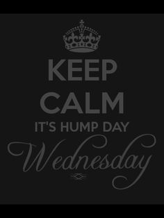 2 more days the weekend. Wednesday Greetings, Wednesday Hump Day, Wednesday Humor, Cute Quotes, Best Quotes, Funny Quotes, Awesome Quotes, Keep Calm Quotes, Quotes To Live By