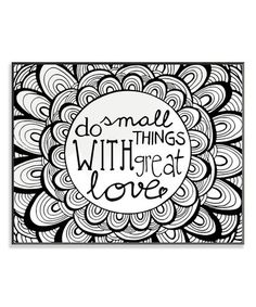 Love this 'Do Small Things' Coloring Wall Art on #zulily! #zulilyfinds