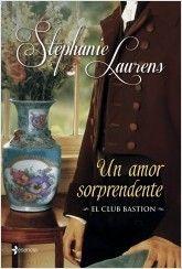 Un amor sorprendente (Club Bastion - Stephanie Laurens Stephanie Laurens, Books To Read, My Books, World Of Books, I Love Reading, Book Nooks, Book Lovers, Club, My Love