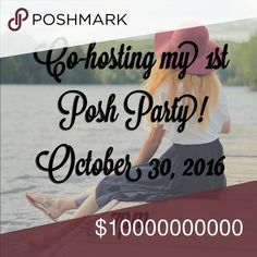 🎉Co-hosting my 1st Posh Party!🎉 October 30 at 7pm. I'm so excited! TAG, FOLLOW, SHARE! Other
