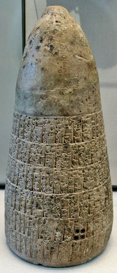 "Cone of Enmetena, king of Lagash ""The text recounts the history of the borders drawn between the Sumerian states of Lagash and Umma (Lower Mesopotamia). The archivist of Enmetena (2404-2375 BC), prince of Lagash, relates the history of the contention from its beginning at the time when Mesalim, king of Kish, ruled over all Sumeria. The people of Umma did not keep the alliance treaty. Enmetena settled the difference and rebuilt the ditch."""
