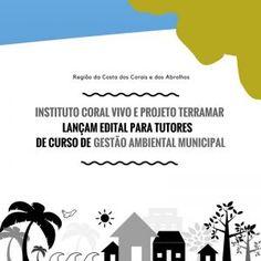 Projeto TerraMar e o Instituto Coral Vivo lançam edital para contratação de tutores de Curso de