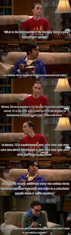 I hate this show. But 37 and 73 are my favorite numbers and Sheldon just explained why.