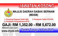 Jawatan Kosong Majlis Daerah Sabak Bernam (MDSB) (14 Februari 2017)   Kerja Kosong Majlis Daerah Sabak Bernam (MDSB) Februari 2017  Permohonan adalah dipelawa kepada warganegara Malaysia bagi mengisi kekosongan jawatan di Majlis Daerah Sabak Bernam (MDSB) Februari 2017 seperti berikut:- 1. Penolong Pegawai Tadbir N29 2. Pembantu Penguatkuasa KP19 3. Pembantu Tadbir P/O N19  MUAT TURUN SYARAT KELAYAKANMUAT TURUN BORANG PERMOHONAN Permohonan hendaklah menggunakan Borang MDSB yang boleh…