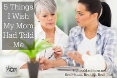 Things I Wish My Mom Had Told Me, 5 Tips, Advice, Parenting, Motherhood, Mentoring, Marriage Is a Daily Decision, Life is Hard, Don't Worry About Others