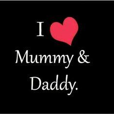 I love My mummy daddy 😘