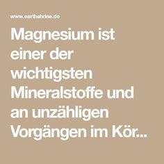 Magnesium ist einer der wichtigsten Mineralstoffe und an unzähligen Vorgängen im Körper beteiligt. Magnesiummangel kann eine Heilung trotz bester Naturhe...