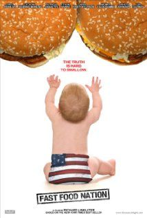 Fast Food Nation.