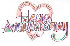 Don't know the source, but love the idea Happy Anniversary Clip Art, Happy Anniversary Wedding, Anniversary Wishes For Sister, Anniversary Quotes For Him, Anniversary Greetings, Anniversary Pics, Marriage Anniversary, Happy Birthday Greetings Friends, Happy Birthday Images