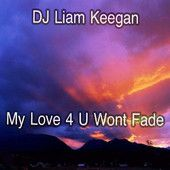 My Love 4 U Won't Fade (Club Mix) - Single - http://national.ourcityradio.com/stations/dance-news/my-love-4-u-wont-fade-club-mix-single