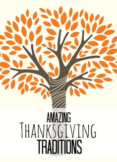 Amazing Thanksgiving Traditions to start with your family!