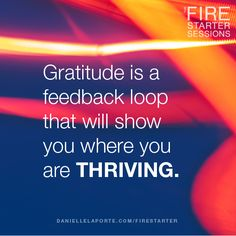 Thrive with @DanielleLaPorte's Fire Starter Sessions audio course http://www.daniellelaporte.com/the-fire-starter-sessions-audio-course/