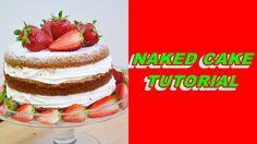 "how to make naked cake - torta ""nuda"" con fragole tutorial"