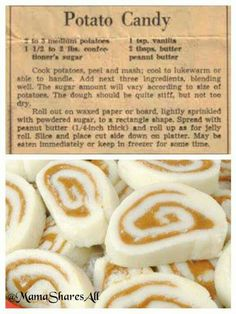 Potato Candy--one of my all-time favorites.  Some people make it without the potato and instead use evaporated milk, but I was tickled to see this recipe come through the feed.