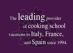 The International Kitchen remains the leader in the industry, now offering over 90 cooking vacations and over 50 choices for one-day cooking classes in 9 countries Italy, France, UK, etc). Recommended by TripAdvisor and others.