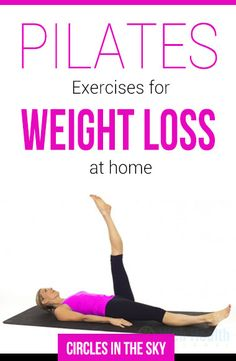 Pilates Exercises for Weight Loss At Home : #pilates