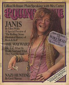 Janis Joplin was an American blues-influenced rock singer with a distinctive voice. Joplin released four albums as the front woman for several bands. Janis Joplin, Rolling Stone Magazine Cover, Acid Rock, The Rolling Stones, Blues, Woodstock, Dr Hook, Rainha Do Rock, Jimi Hendricks