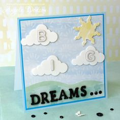 Big Dreams Card – Simply Creativ... | Craft Inspiration