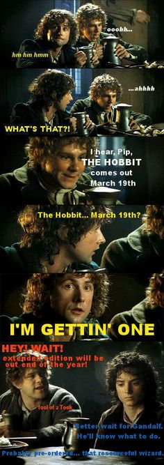 The Hobbit comes out March19th!!! Pippin: Don't let Sam borrow, scratch it with dirty gardener fingers.