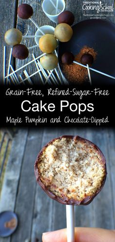 Grain-Free Refined-Sugar-Free Cake Pops {Maple-Pumpkin and Chocolate-Dipped} | Cake pops! They're charming. They're super kid-friendly. With a secret ingredient that makes them cakey and moist, they're also easy-to-digest and nutrient-dense... enjoy! | TraditionalCookingSchool.com